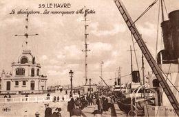 76 LE HAVRE LE SEMAPHORE LES REMORQUEURS A LA JETEE - Port