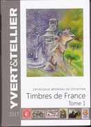 Catalogue Yvert Et Tellier 2017 France Tome 1 - Francia