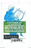 Ticket  Billet D'entrée Du Musée Du Louvre à Lens Musiques Echos De L'antiquité 2017 - Tickets D'entrée