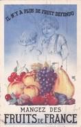 CPA  Illustrée ENFANTS Synbole ADAM Et EVE Il N' Y A Plus De FRUIT DEFENDU  MANGEZ Des FRUITS De FRANCE 1934 - Advertising