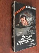 FLEUVE NOIR ESPIONNAGE N° 143  RESEAU LIQUIDATION  SAINT MOORE  E.O. 1957 L2 - Fleuve Noir