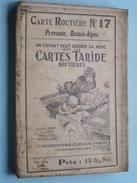 Carte TARIDE Routière N° 17 La France PROVENCE Basses-Alpes Imp. Gaillac ( Oudere 2de Hands Kaart Op Katoen / Cotton ) ! - Europa