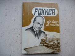 WO1 Anthony FOKKER Zijn Leven En Carrière - Histoire