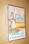Chasse A Tir D'aujourd'hui,1930,Beauce,Gâtinais,Puisaye,Sologne,Val De Loire,Gérard D'Havrincourt - 1901-1940