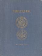1962. Disinfected Mail. Par KF Meyer. Indispensable Ouvrage Au Collectionneur De Lettres Purifiées. 341 Pages. état Neuf - Books On Collecting