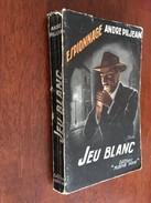 FLEUVE NOIR ESPIONNAGE N° 110   JEUX BLANC   André PILJEAN   E.O. 1956 - Fleuve Noir