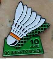 10 JAHRE BC INNERTKIRCHEN - 10 ANS BADMINTON CLUB - SUISSE - SCHWEIZ-FOND VERT-VOLANT- (19) - Badminton
