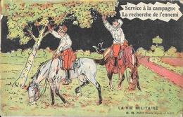Carte Illustrée Halte-la! La Vie Militaire: Service à La Campagne, La Recherche De L'ennemi - Edition E.R. Paris - Humour