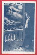 DONA - Le Chanteur Populaire-1910- Je Meurs D'Amour Pour Toi  =>VOIR Recto/Verso - Entertainers