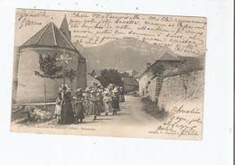 SAINT MICHEL LES PORTES (ISERE) 226 PROCESSION (ANIMATION)1902 - France