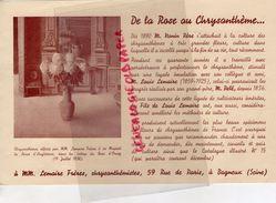 92- BAGNEUX- PUBLICITE LEMAIRE FRERES- CHRYSANTHEME-CHRYSANTHEMISTES-ROSE-NONIN-PELE- 59 RUE PARIS- HORTICULTURE - Agriculture