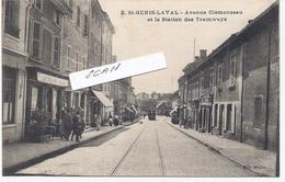 69. St GENIS LAVAL - L'avenue Clémenceau Et La Station Des TRAMWAYS - 651117 - Autres Communes