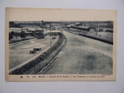 72 LE MANS 24H Circuit De La Sarthe Tribunes & Entrée Du Golf N°36 CAP - Le Mans