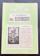 Scienza E Tecnica - Il Giornale Degli Elettricisti - Anno XXIX - Giugno 1932 - Livres, BD, Revues