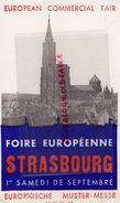 67- STRASBOURG- RARE BUVARD FOIRE EUROPEENNE -EUROPE-EUROPEAN COMMERCIAL FAIR-MARCEL SCHMITT BELFORT - Blotters