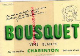 92- CHARENTON- RARE BUVARD BOUSQUET -VINS BLANCS- VIN -10 RUE ESCOFFIER- SCHMITT BELFORT - Lebensmittel