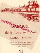49- SAUMUR- RARE MENU BANQUET FOIRE AUX VINS-31 JANVIER 1931- LOUIS RICHARDIN DOUE LA FONTAINE-GRAND HOTEL DE LA PAIX - Menus