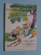 Méthode BOSCHER Ou La Journée Des Tous Petits ( J. Chapron Loudéac / Imp. Oberthur ) Voir Photo ! - Publicités