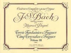 Partition Pour Orgue De JS BACH Par Dupré Volume 3 - Musique Classique