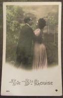 CPA Fantaisie - Couple - Vive Ste Louise - Carte Colorisée Circulée N°284 - Parejas