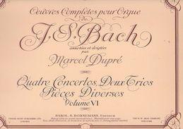 Partition Pour Orgue De JS BACH Par Dupré Volume 6 - Musique Classique