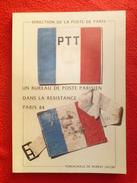UN BUREAU DE POSTE PARISIEN DANS LA RESISTANCE PARIS 44 ROBERT JACOB  47/150 - Autres Livres