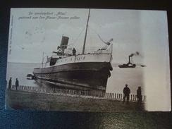 """Catastrophe : De Zeesleepboot """"ATLAS"""" Gestrand Aan Den Nieuw-Neuzen Polder In 1907 - Postkaarten"""