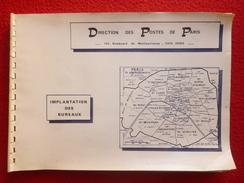 DIRECTION DES POSTES DE PARIS IMPLANTATION DES BUREAUX 1984 Inédit - Autres Livres