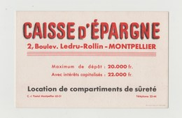 BUVARD CAISSE D' EPARGNE LEDRU-ROLLIN  MONTPELLIER - Bank & Insurance