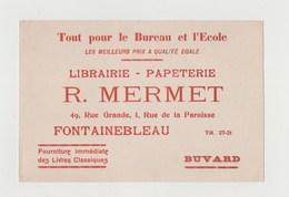 BUVARD LIBRAIRIE PAPETERIE R. MERMET , FONTAINEBLEAU - Stationeries (flat Articles)