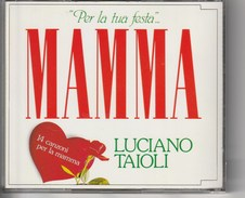 FESTA DELLA MAMMA - LUCIANO TAIOLI - Disco & Pop