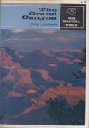 The Grand Canyon (This Beautiful World, V. 23) By Johnson, Paul C. Johnson ( ISBN 13: 9780870111419) - North America