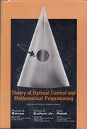 Theory Of Optimal Control And Mathematical Programming By Canon, Michael D., Cullum, Jr., Clifton D. And Elijah Polak - Mathematics