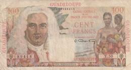 Billet De 100  Francs De Guadeloupe  , Ref K 133 - Billets