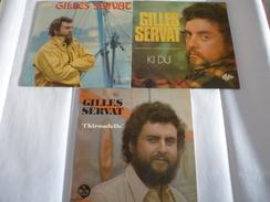GILLES SERVAT : LOT De 3 Vinyles 33 T - Ces Premiers Enregistrements 1972, 1973 Et 1974 - Collector's Editions