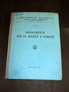 Militaria - Regolamento Per Le Riviste E Parate - Ed. 1962 - Documenti