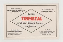 BUVARD TRIMETAL Tous Les Autres Blancs S' Effacent - Société Des Couleurs Zinciques AUBERVILLIERS - Paints