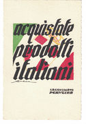 """CARTOLINA POSTALE CARTE POSTALE  PUBBLICITARIA   """"ACQUISTATE PRODOTTI ITALIANI""""   Illustratore SENECA - Advertising"""