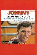 CARTE POSTALE DE LA COLLECTION KHARBINE TAPABOR DES DISQUES PHILIPS  LE TUBE DE JOHNNY HALLYDAY EN 1964 LE PENITENCIER - Chanteurs & Musiciens