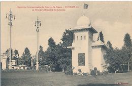 ROUBAIX - EXPOSITION INTERNATIONALE DU NORD DE LA FRANCE - ROUBAIX 1911 - LE PALAIS DU MINISTERE DES COLONIES - Roubaix