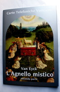 "VATICANO 2017, FOLDER ""AGNELLO MISTICO"" DICEMBRE 2017, VAN EYCK - Vaticano"