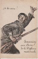 Pat. 4Souscrivez Aux Bons Et Obligations De La Défense Nationale (On Les Aura ?)(rechts Boven Een Vouw) - Patriotiques