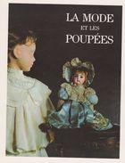Catalogue Exposition Mode Et Poupees, 18iem à Nos Jours -musée Mode Costume Paris -1981-1982 -poupée Doll - Poupées