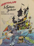 ARTHUR Le Fantôme Justicier - Pistoles En Stock - N° 3 - 1963 - Librairie VAILLANT - Dssins J. CEZARD - Livres, BD, Revues