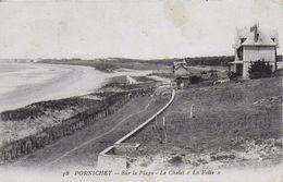 """44)   PORNICHET - Sur La Plage - Le Chalet  """" La  Folie """" - Pornichet"""