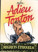 CABU - Adieu  Tonton ( Mitterand ) Echo Des Savanes /Alpin Michel - Cabu