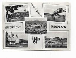 RICORDO DI TORINO ESPOSIZIONE ITALIA '61 VIAGGIATA FG - Non Classificati