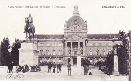 Strassburg 1917, Kaiserpalast - Strasbourg
