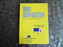 Euro Coopération - études Ecominiques Europeennes - Relation C.E.E. - Japon - - Decrees & Laws