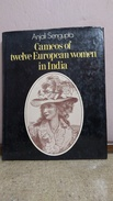INDIA - SCARCE BOOK - CAMEOS OF TWELVE EUROPEAN WOMEN IN INDIA BY ANJALI SENGUPTA - Books, Magazines, Comics